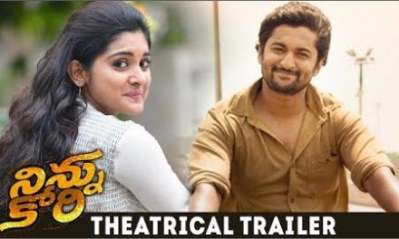 Ninnu Kori Theatrical Trailer: Nani, Nivetha Thomas & Aadhi Pinnisetty